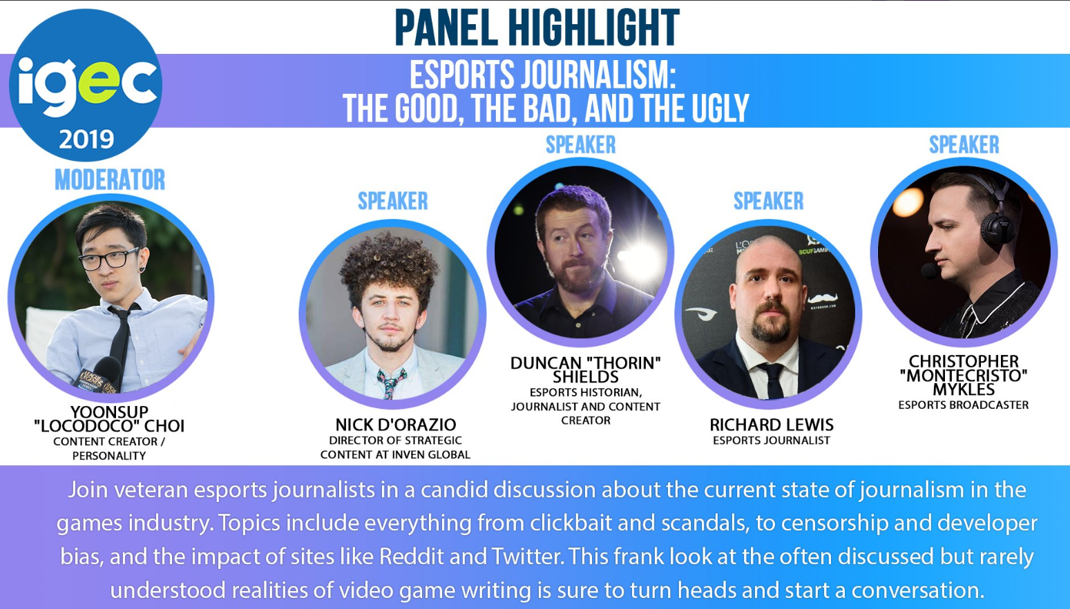 IGEC Panel Highlight: Esports Journalism: The Good, the Bad