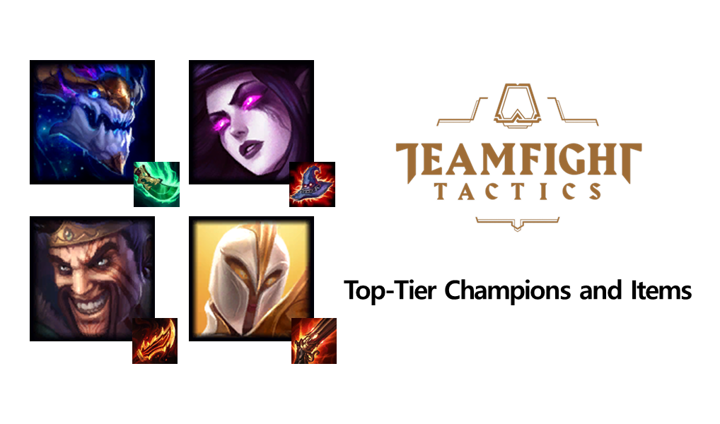 Teamfight Tactics: [TFT] Top-Tier Champions to Build Your
