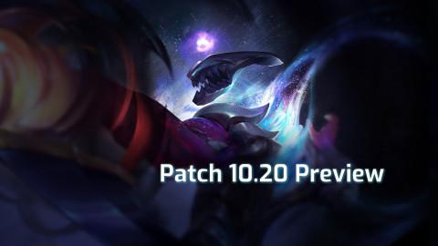 League Patch 10.20 Preview, balancing solo queue for the season's end